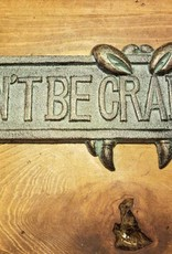 Dont Be Crabby Plaque