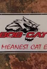 Bob Cat Tin Sign