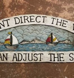 Can't Direct the Wind Nautical Sign