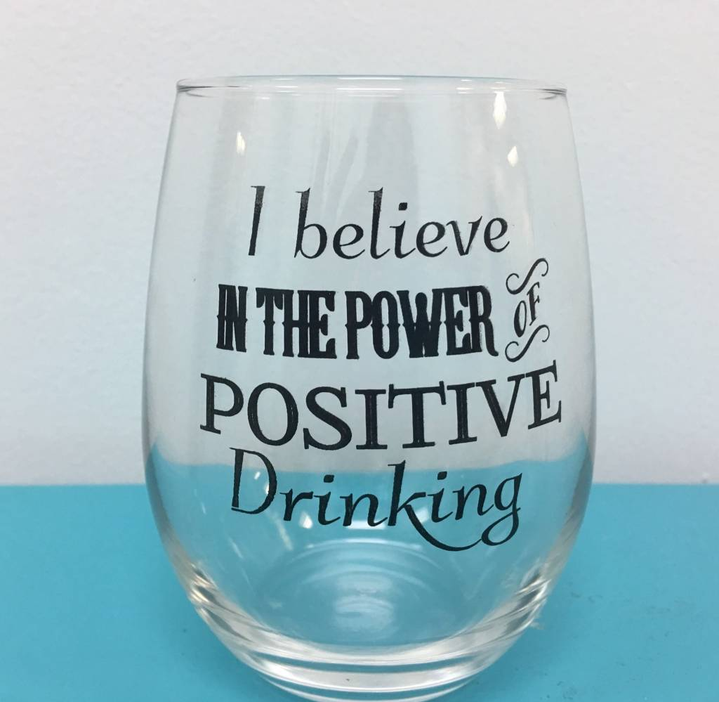 """Positive Drinking"" STMLS Wine"