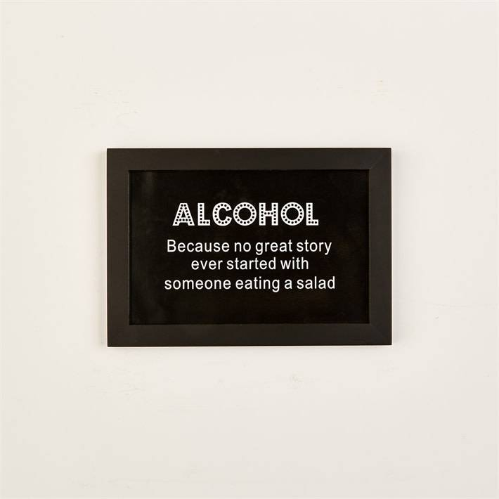 """""""Alcohol-Because No Great"""" Sign"""