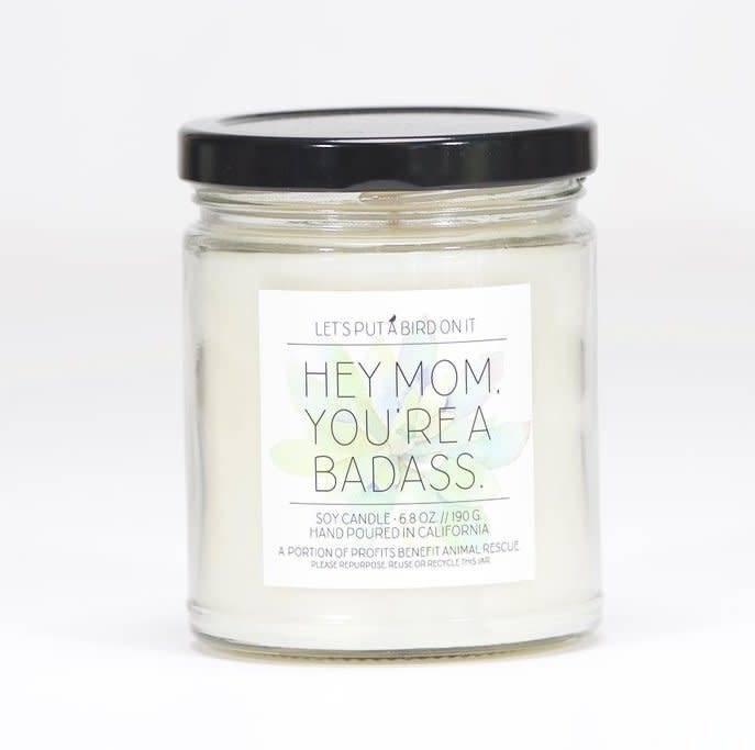Hey Mom You're a Badass - Mermaid