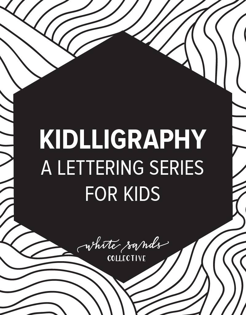 Hand Lettering: Kidlligraphy, Tuesday, June 20th and Thursday, June 22nd 10-11:30am