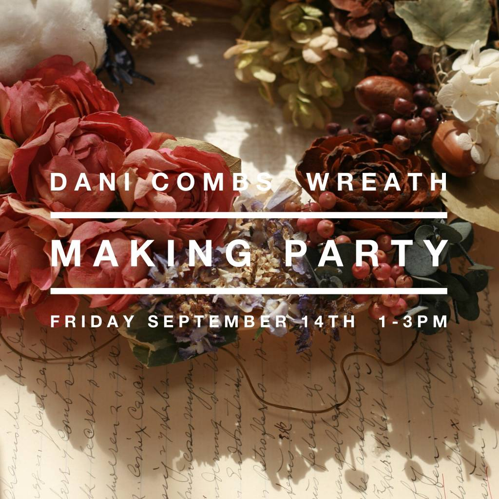 Dani Combs Wreath Making Party