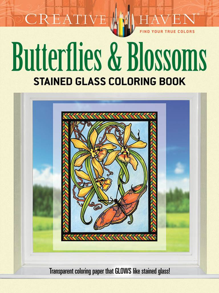 DOVER PUBLICATIONS CREATIVE HAVEN BUTTERFLIES & BLOSSOMS STAINED GLASS COLOURING BOOK