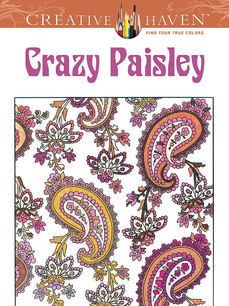 DOVER PUBLICATIONS CREATIVE HAVEN CRAZY PAISLEY COLOURING BOOK