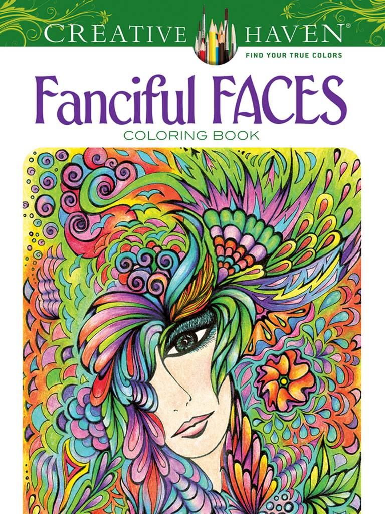 DOVER PUBLICATIONS CREATIVE HAVEN FANCIFUL FACES COLOURING BOOK ...