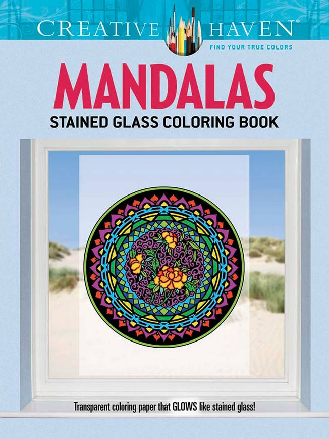 DOVER PUBLICATIONS CREATIVE HAVEN MANDALAS STAINED GLASS COLOURING BOOK