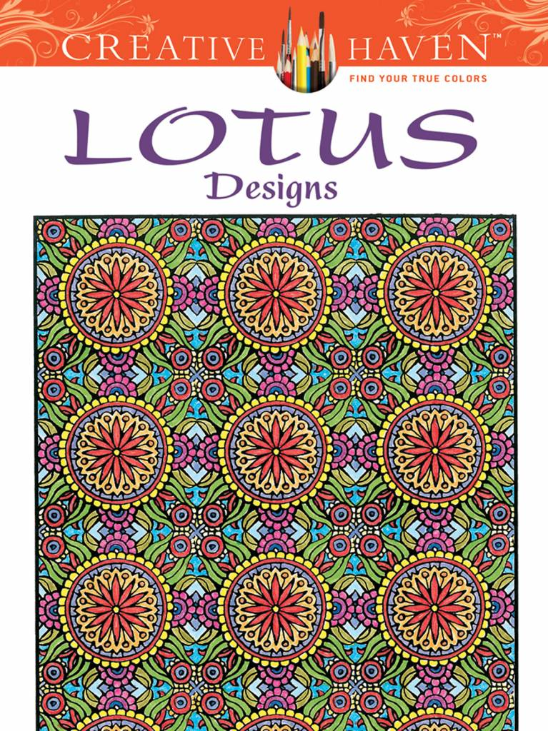 DOVER PUBLICATIONS CREATIVE HAVEN LOTUS DESIGNS COLOURING BOOK