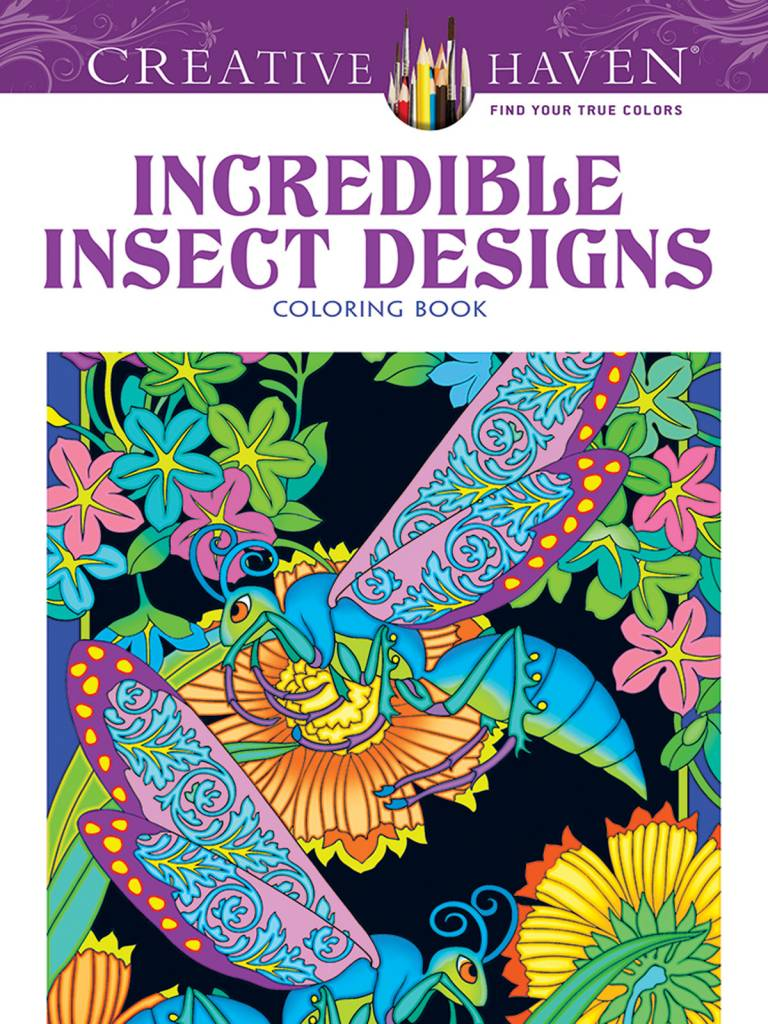 DOVER PUBLICATIONS CREATIVE HAVEN INCREDIBLE INSECT DESIGNS COLOURING BOOK
