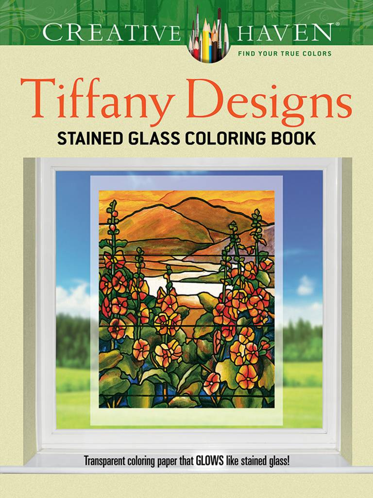 DOVER PUBLICATIONS CREATIVE HAVEN TIFFANY DESIGNS STAINED GLASS COLOURING BOOK