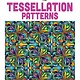 DOVER PUBLICATIONS CREATIVE HAVEN TESSELLATION COLOURING BOOK
