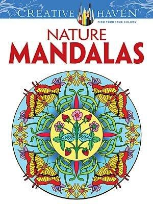DOVER PUBLICATIONS CREATIVE HAVEN NATURE MANDALAS COLOURING BOOK