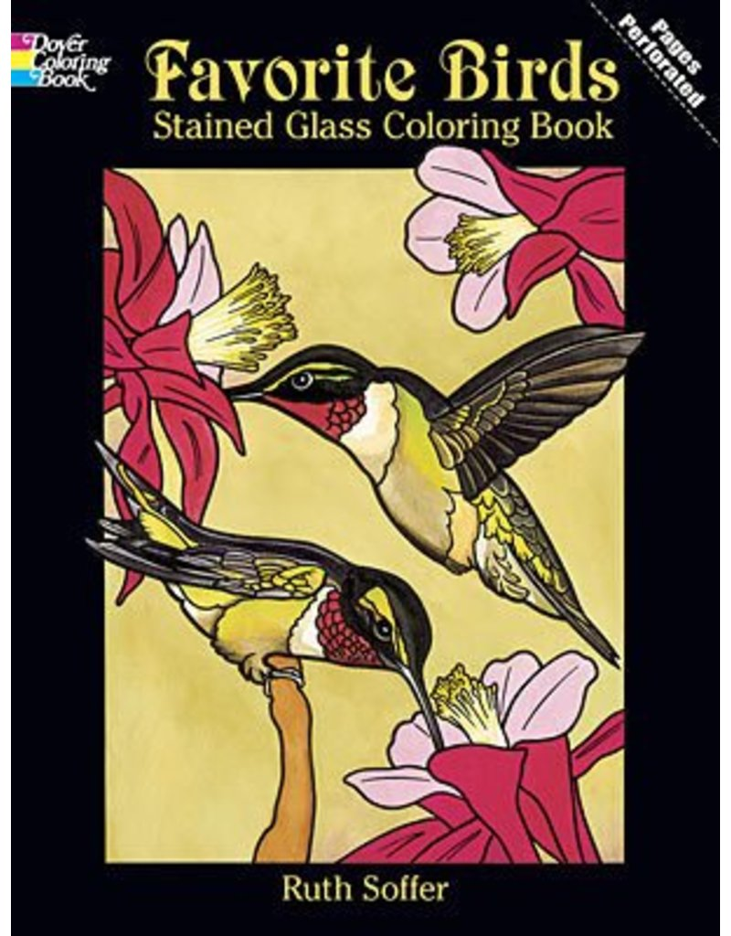 DOVER PUBLICATIONS FAVORITE BIRDS STAINED GLASS COLOURING BOOK