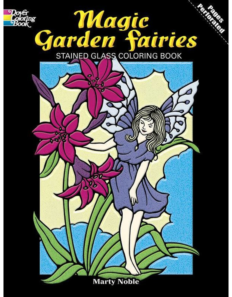 DOVER PUBLICATIONS MAGIC GARDEN FAIRIES STAINED GLASS COLOURING BOOK