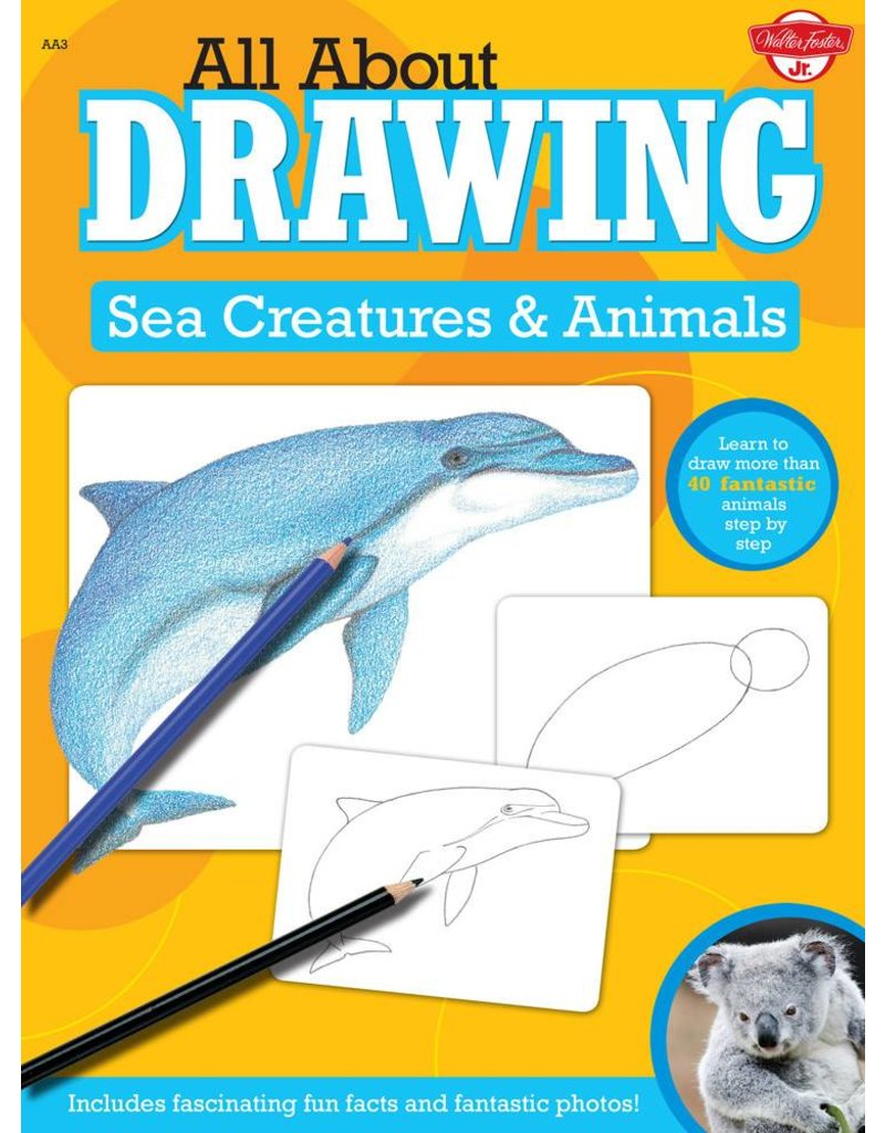 WALTER FOSTER WALTER FOSTER SEA CREATURES ALL ABOUT DRAWING SERIES