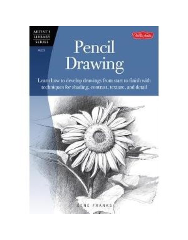 WALTER FOSTER WALTER FOSTER PENCIL DRAWING ARTIST'S LIBRARY SERIES