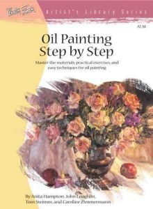 WALTER FOSTER WALTER FOSTER OIL PAINTING STEP BY STEP ARTIST'S LIBRARY SERIES