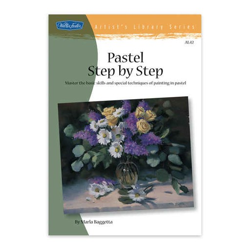 WALTER FOSTER WALTER FOSTER PASTEL STEP BY STEP ARTIST'S LIBRARY SERIES