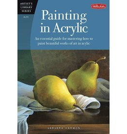 WALTER FOSTER WALTER FOSTER PAINTING IN ACRYLIC ARTIST'S LIBRARY SERIES