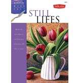 WALTER FOSTER WALTER FOSTER STILL LIFES ACRYLICS MADE EASY SERIES