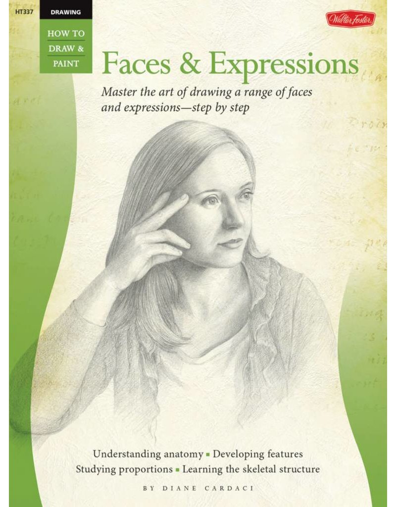 WALTER FOSTER WALTER FOSTER DRAWING: FACES & EXPRESSIONS HOW TO DRAW AND PAINT BOOK