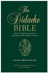 The Didache Bible with Commentaries Based on the Catechism of the Catholic Church (hardcover)