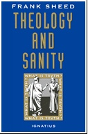 Theology and Sanity (paperback)