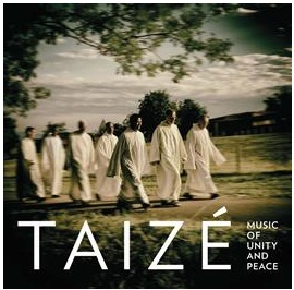 Taize: Music of Unity & Peace (CD)