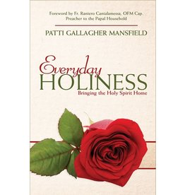 Everyday Holiness, Bringing the Holy Spirit Home
