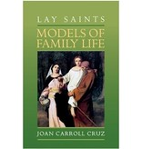 Lay Saints: Models of Family Life