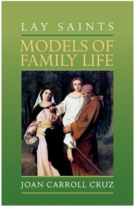 Lay Saints: Models of Family Life