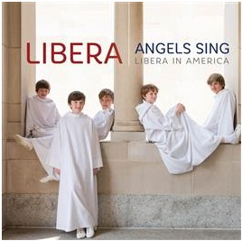 Angels Sing Libera in America
