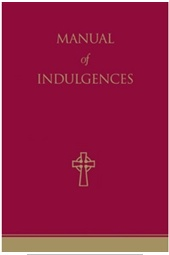 Manual of Indulgences: Norms and Grants