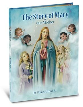 William J. Hirten Co., LLC The Story of Mary (Gloria Series)