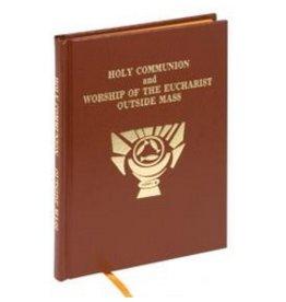 RITE OF HOLY COMMUNION - WORSHIP OF EUCHARIST OUTSIDE MASS