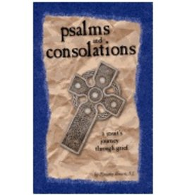 Psalms and Consolations: A Jesuit's Journey Through Grief
