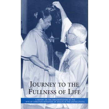 Journey to the Fullness of Life