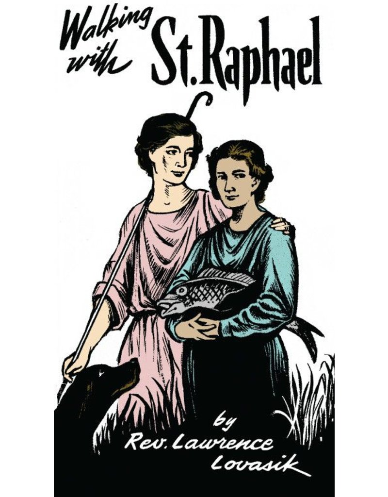 Walking with St. Raphael