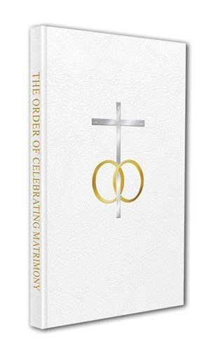 The Order of Celebrating Matrimony Second Edition
