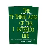 The Three Ages of the Interior Life: Prelude of Eternal Life (2 vol. set)