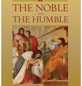 Lay Saints: The Noble and The Humble