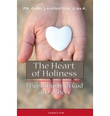 The Heart of Holiness: Friendship with God and Others