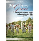 Parenting with Grace, 2nd Edition Updated & Expanded