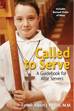 Called to Serve: A Guidebook for Altar Servers