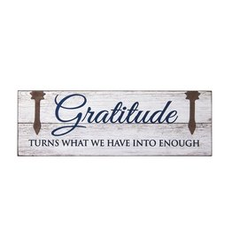 Sign: Gratitude turns what we have into enough