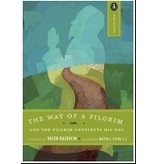 The Way of a Pilgrim: And the Pilgrim Continues His Way (Revised)