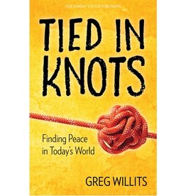 Tied in Knots: Finding Peace in Today's World