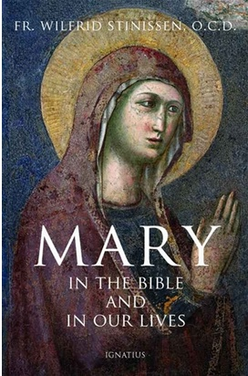 Mary in the Bible and in Our Lives