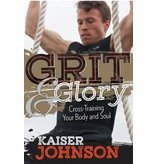 Grit & Glory: Cross Training Your Body and Soul